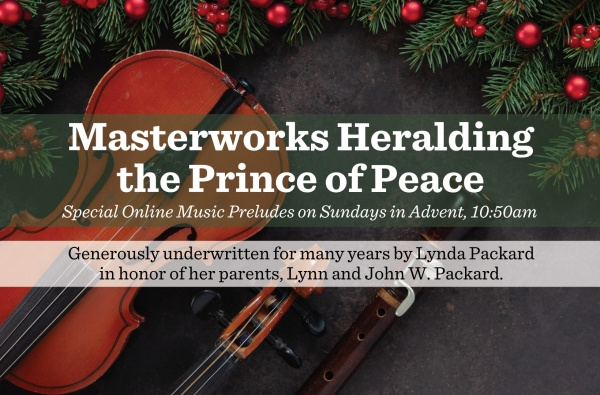 Preludes: Masterworks Heralding the Prince of Peace