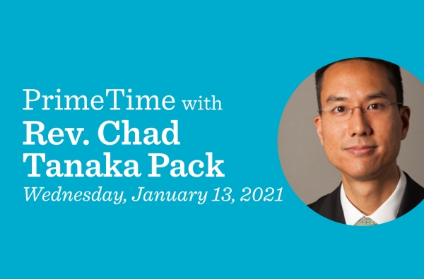 PrimeTime with Rev. Chad Tanaka Pack